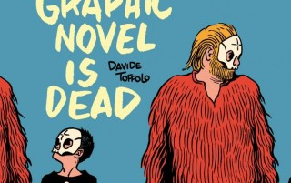 Graphic Novel is Dead, Davide Toffolo