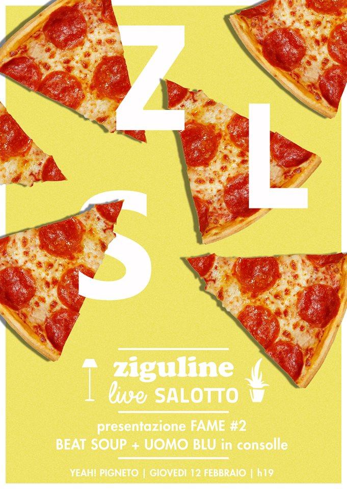 Ziguline Live Salotto | FAME #2 + UomoBlu + Beat Soup