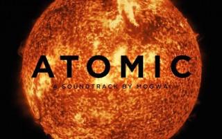 Atomic, Mogwai
