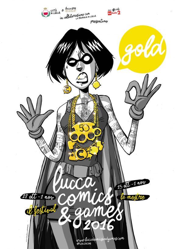 Lucca Comics&Games 2016 | Gold