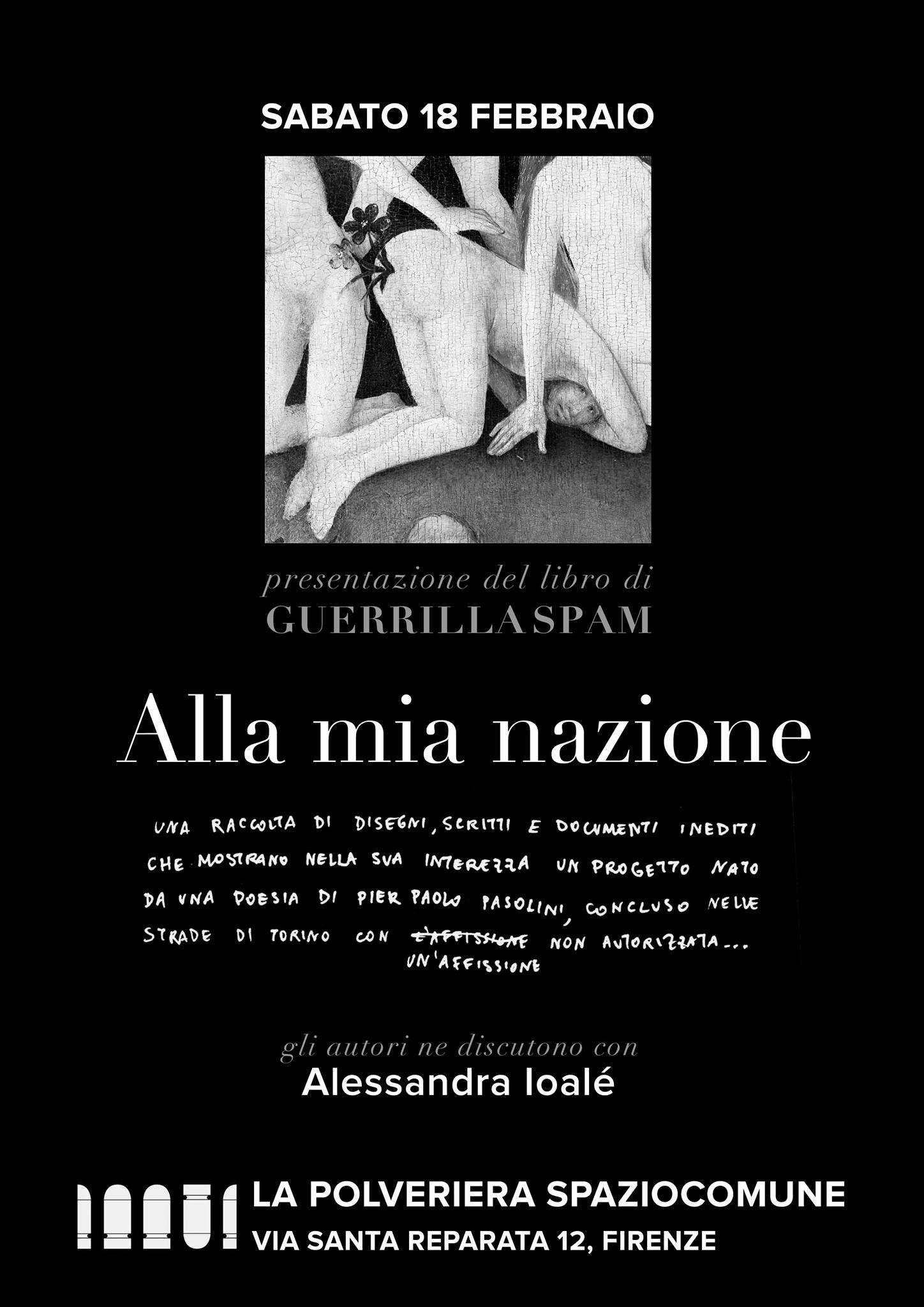 """Presentazione del libro di Guerrilla Spam """"Alla mia nazione"""" presso LaPolveriera di Firenze"""