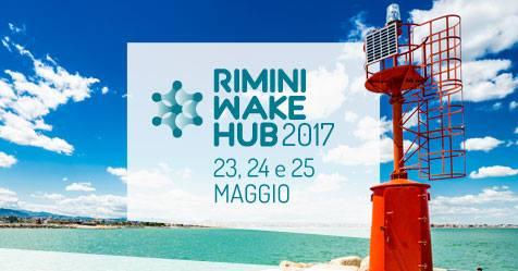 Rimini Wake Hub 2017