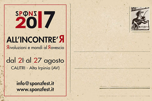 Sponz Fest 2017 All'incontre'Я – Яivoluzioni e mondi al Яovescio