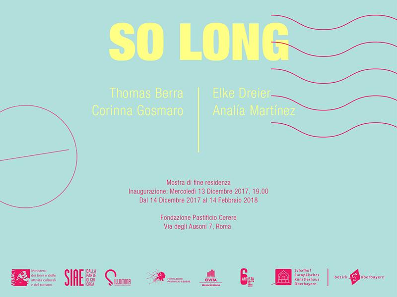 So Long | Thomas Berra, Elke Dreier, Corinna Gosmaro e Analía Martínez al Pastificio Cerere