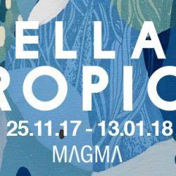Tropico-Tellas-Magma-Gallery-Bologna-ziguline