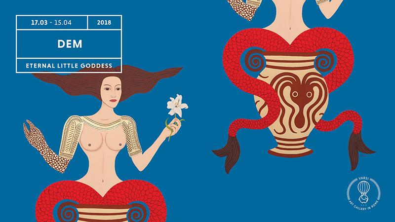 DEM – Eternal Little Goddess alla galleria Varsi