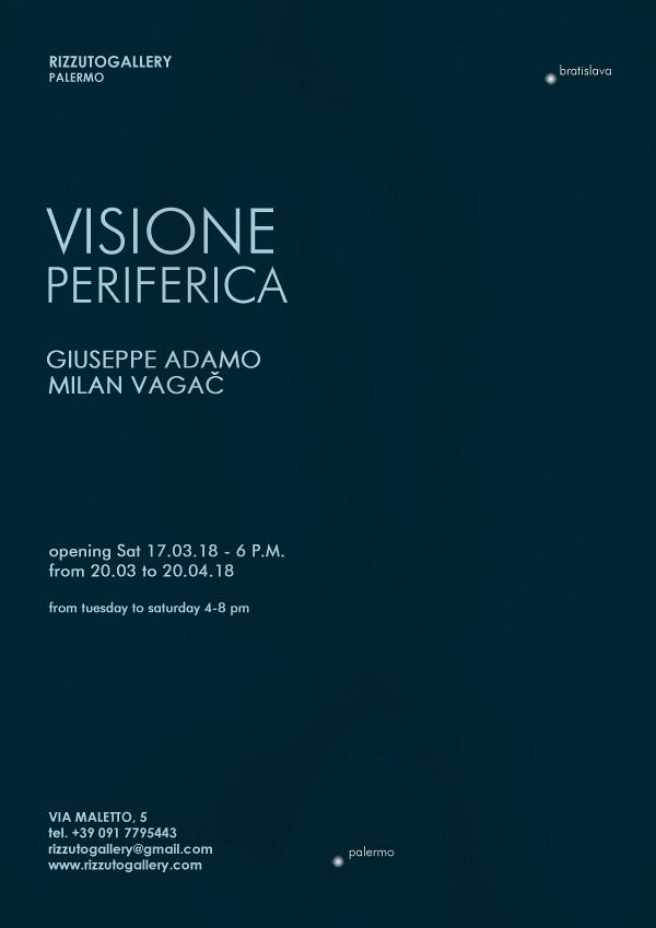 VISIONE PERIFERICA | Giuseppe Adamo – Milan Vagač