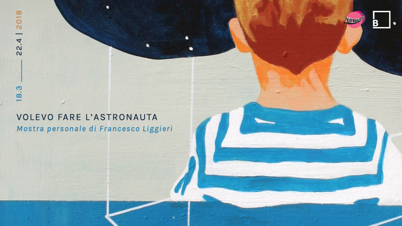 Volevo fare l'astronauta | Personale di  Francesco Liggieri