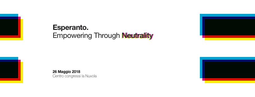 #ESPERANTO – Empowering through Neutrality – TEDxRoma 2018