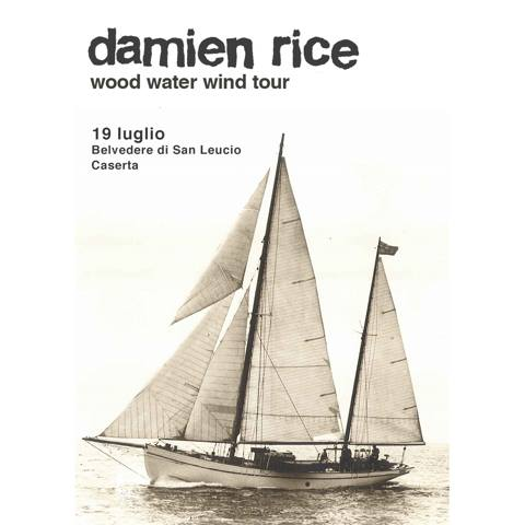 Damien Rice · wood water wind tour