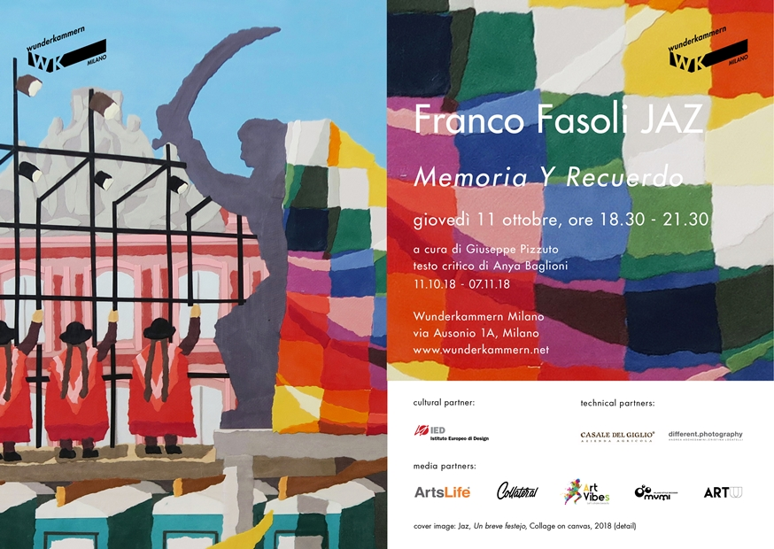 Memoria y Recuerdo   Personale di Franco Fasoli – JAZ alla galleria Wunderkammern di Milano