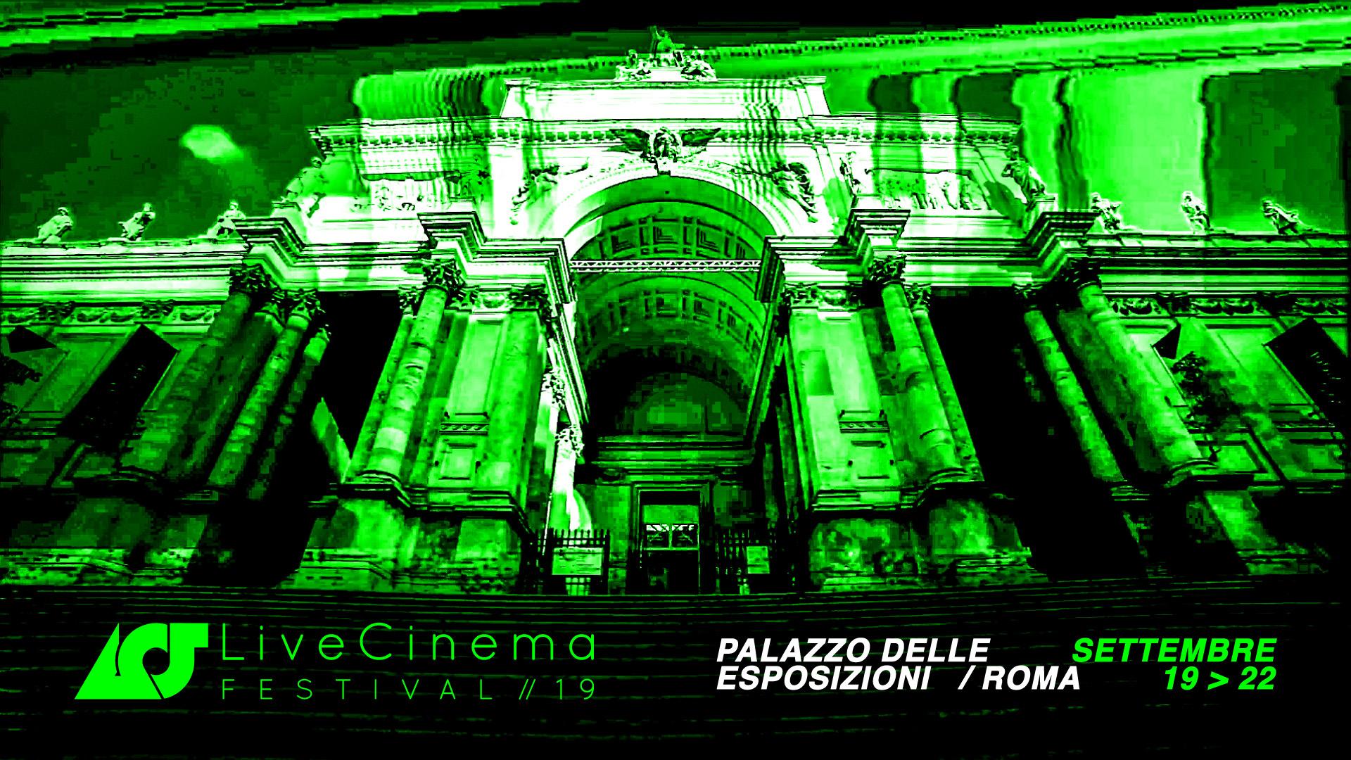 Live Cinema Festival 2019 al Palazzo delle Esposizioni di Roma