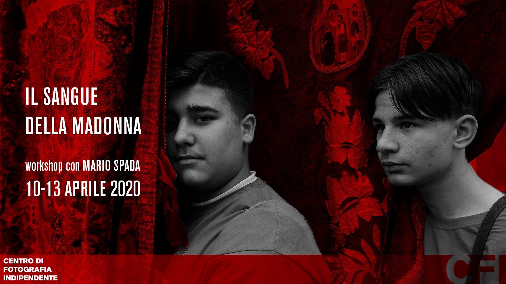 Il sangue della Madonna   Workshop con Mario Spada